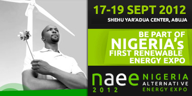 The Nigeria's Alternative Energy Expo (NAEE) 2012 holds at the at the Yaradua Convention Centre in Abuja, Nigeria from September 17-19 2012.